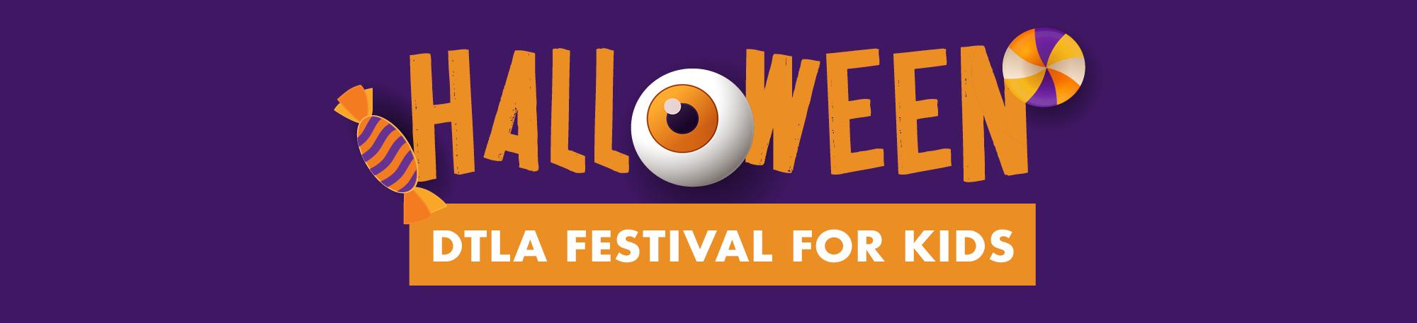 Halloween - DTLA Festival for Kids